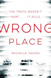 Wrong Place: A DC Maggie Neville Novel 2 by Michelle Davies