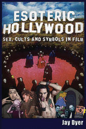 Esoteric Hollywood: by Jay Dyer