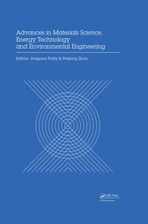 Advances in Materials Sciences, Energy Technology and Environmental Engineering by Aragona Patty