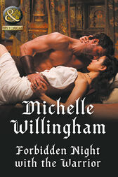 Forbidden Night With The Warrior (Mills & Boon Historical) (Warriors of the Night, Book 1) by Michelle Willingham