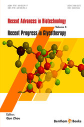 Recent Advances in Biotechnology; Volume 3  Recent Progress in Glycotherapy by Qun Zhou