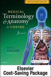 Medical Terminology & Anatomy for Coding - E-Book by Betsy J. Shiland