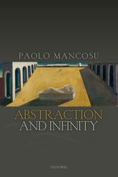 Abstraction and Infinity by Paolo Mancosu