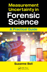 Measurement Uncertainty in Forensic Science by Suzanne Bell
