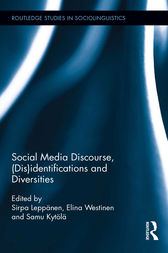 Social Media Discourse, (Dis)identifications and Diversities by Sirpa Leppanen