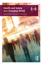 Health and Safety in a Changing World by Robert Dingwall