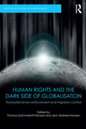 Human Rights and the Dark Side of Globalisation by Thomas Gammeltoft-Hansen