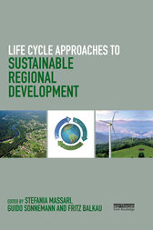 Life Cycle Approaches to Sustainable Regional Development by Stefania Massari
