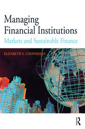 Managing Financial Institutions by Elizabeth S. Cooperman