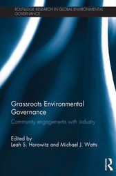 Grassroots Environmental Governance by Leah S. Horowitz