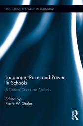 Language, Race, and Power in Schools by Pierre W. Orelus