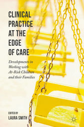 Clinical Practice at the Edge of Care by Laura Smith