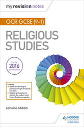 My Revision Notes OCR GCSE (9-1) Religious Studies by Lorraine Abbott