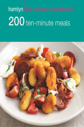 Hamlyn All Colour Cookery: 200 Ten-Minute Meals by Denise Smart