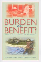 Burden or Benefit?: Imperial Benevolence and Its Legacies