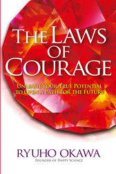 The Laws of Courage by Ryuho Okawa