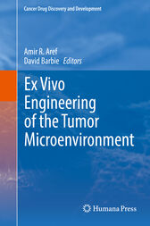 Ex Vivo Engineering of the Tumor Microenvironment by Amir R. Aref