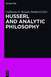 Husserl and Analytic Philosophy by Guillermo E. Rosado Haddock
