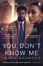 You Don't Know Me by Imran Mahmood