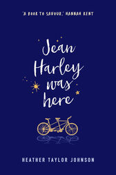 Jean Harley Was Here by Heather Taylor Johnson
