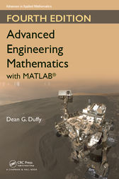 Advanced Engineering Mathematics with MATLAB, Fourth Edition by Dean G. Duffy