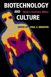 Biotechnology and Culture by Paul P. Brodwin