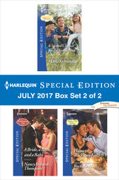 Harlequin Special Edition July 2017 Box Set 2 of 2 by Marie Ferrarella