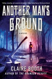 Another Man's Ground by Claire Booth