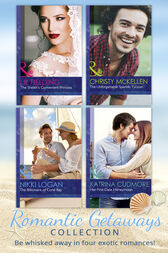 Romantic Getaways Collection (Mills & Boon e-Book Collections) (Romantic Getaways) by Christy McKellen