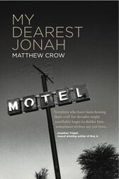 My Dearest Jonah by Matthew Crow