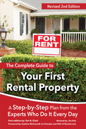 The Complete Guide to Your First Rental Property by Teri B. Clark