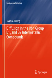 Diffusion in the Iron Group L12 and B2 Intermetallic Compounds by Joshua Pelleg