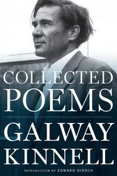 Collected Poems by Galway Kinnell