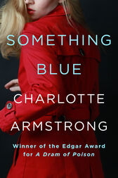 Something Blue by Charlotte Armstrong