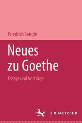 Neues zu Goethe by Friedrich Sengle