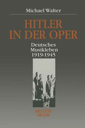 Hitler in der Oper by Michael Walter