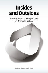 Insides and Outsides by Maxine Sheets-Johnstone