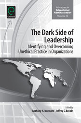 The Dark Side of Leadership by Anthony H. Normore