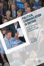 Political Communication in Britain by Dominic Wring