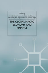The Global Macro Economy and Finance by Franklin Allen