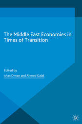 The Middle East Economies in Times of Transition by Ahmed Galal