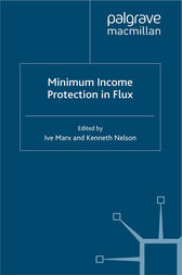 Minimum Income Protection in Flux by I. Marx
