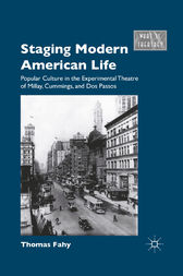 Staging Modern American Life by T. Fahy