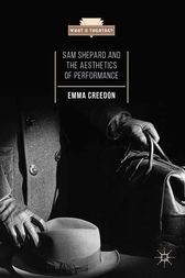 Sam Shepard and the Aesthetics of Performance by E. Creedon