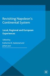 Revisiting Napoleon's Continental System by K. Aaslestad