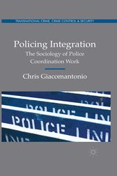 Policing Integration by Chris Giacomantonio