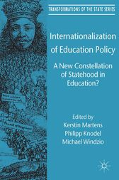 Internationalization of Education Policy by Kerstin Martens