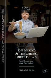 The Making of the Chinese Middle Class by Jean-Louis Rocca