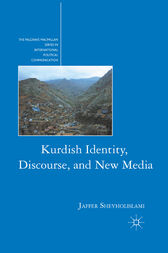 Kurdish Identity, Discourse, and New Media by J. Sheyholislami