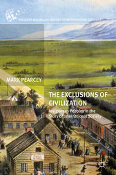 The Exclusions of Civilization by Mark Pearcey